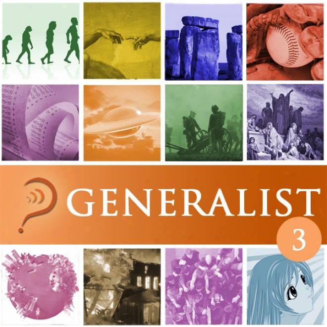 Generalist: Volume 3 (unabridged)