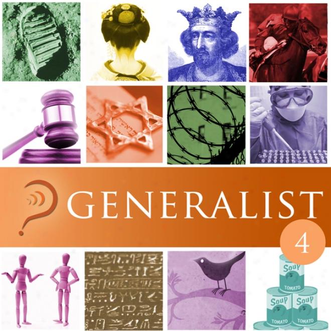 Generalist: Volume 4 (unabridged)
