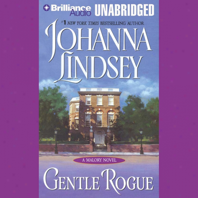 Gentle Rogue: A Malory Novel (unabridged)