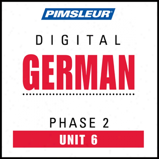 Gedman Phase 2, Unit 06: Learn To Plead And Understand German With Pimsleur Languaeg Programs