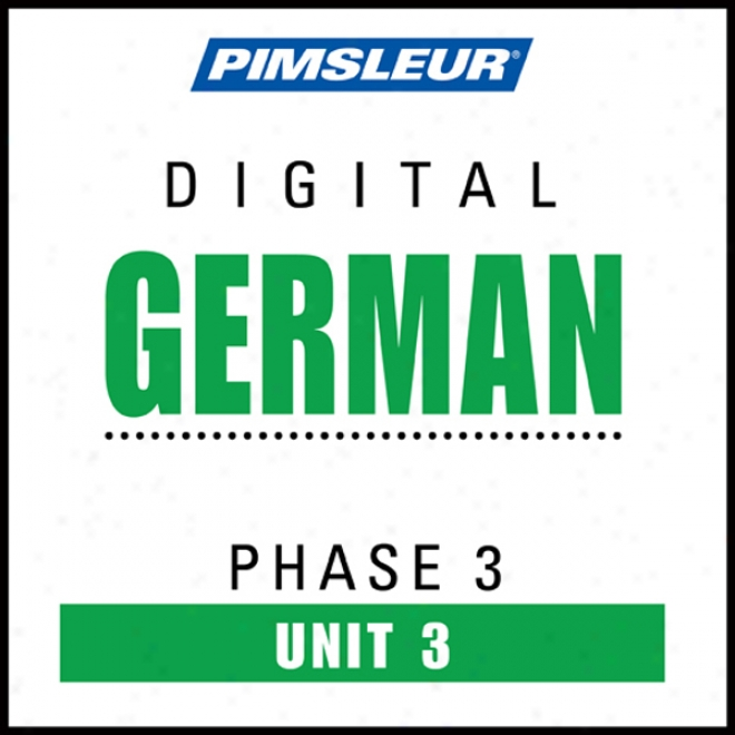 Born of the same father and mother Phase 3, Unit 03: Learn To Speak And Understand German With Pimsleur Language Programs