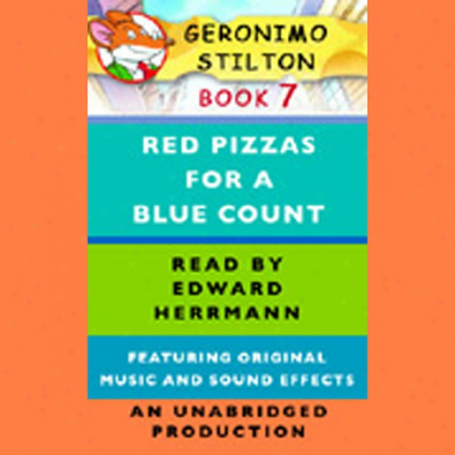 Geronimo Stilton Book 7: Rer Pizzas For A Blue Count (unabrifged)