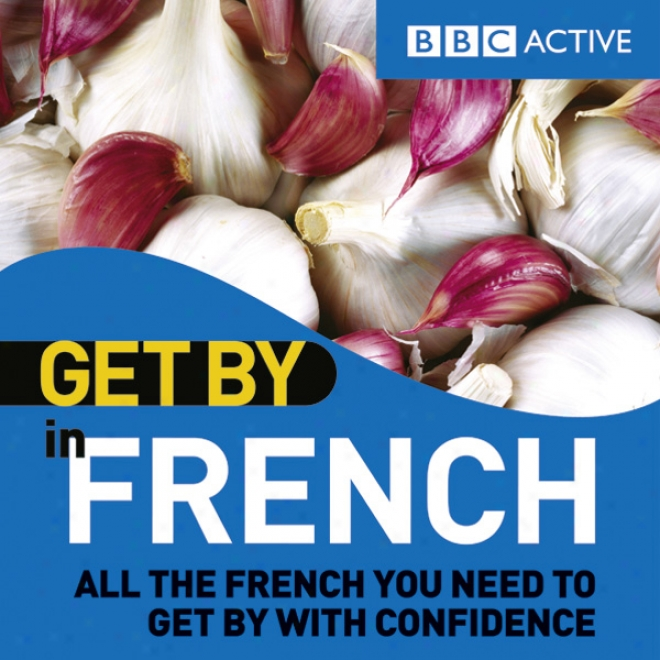 Get By In French (unabridged)