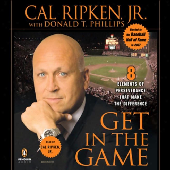 Get In The Game: Eight Elements Of Perseverance That Make The Difference