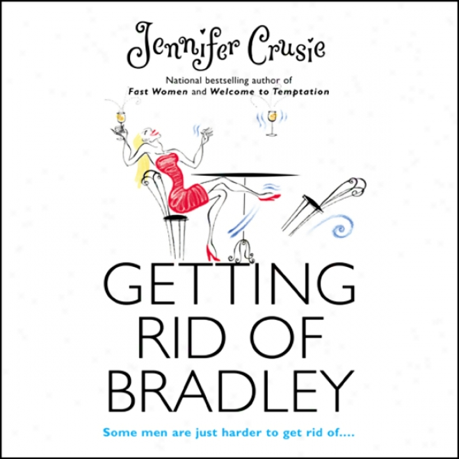 Getting Rid Of Bradley (unabridged)