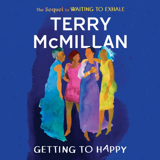 Getting To Happy (unabridged)