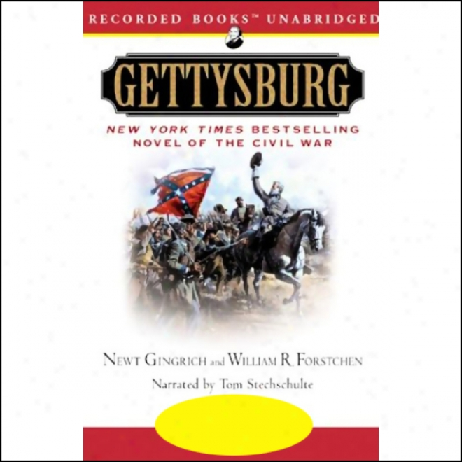 Gettysburg: A Novel Of The Civil War (unabridged)