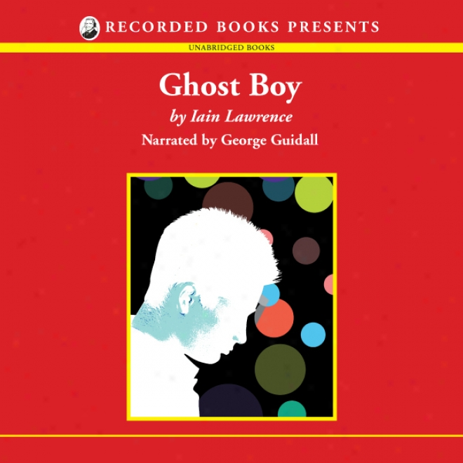 Ghost Boy (unabridged)