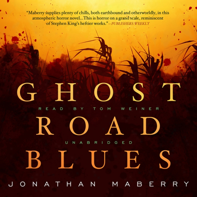 Ghost Road Blues: The Pine Deep Trilogy, Main division 1 (unabridged)