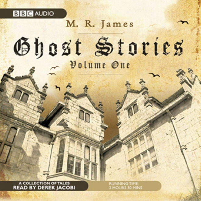 Ghost Stories, Volume One (unabridged)