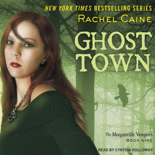 Ghost Town: Morganville Vampires, Main division 9 (unabridged)