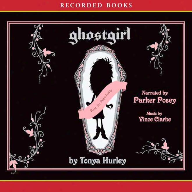 Ghostgirl (unabridged)