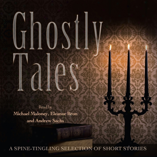 Ghostly Tales (unabridged)