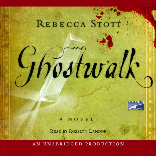 Ghostwalk (unabridged)