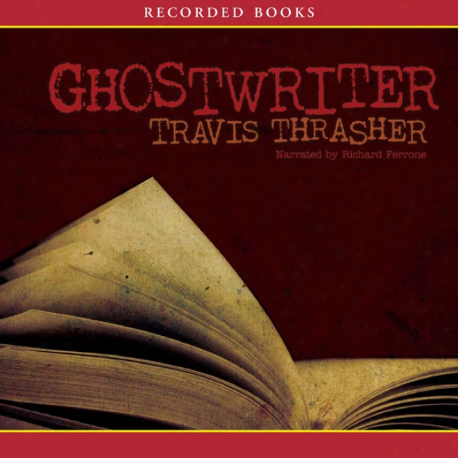 Ghostwriter (unabridged)