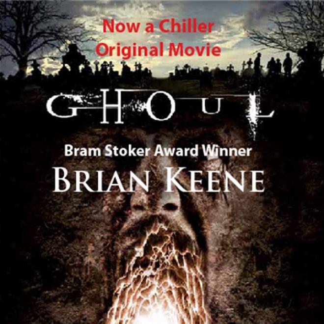 Ghoul (unabridged)