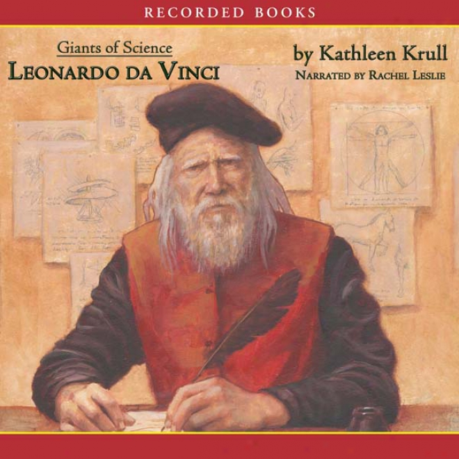 Giants Of Science: Leonardo Da Vinci (unabridged)