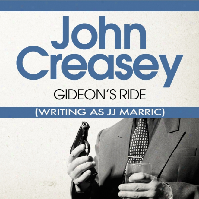 Gideon's Ride: Gideon Of Scotland Yard (unabridged)