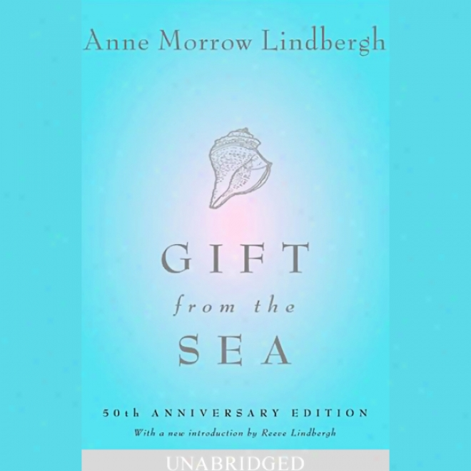 Gift From The Sea (unabridged)