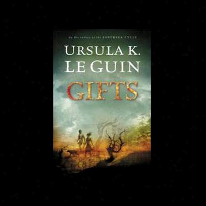 Gifts: Annalls Of The Western Coast, Book 1 (unabridged)