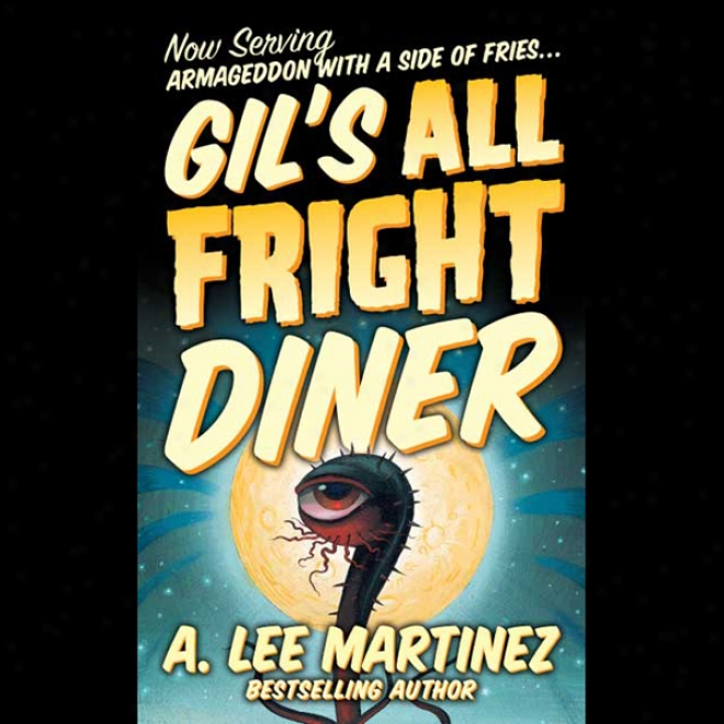 Gil's All Fright Diner (unabridged)