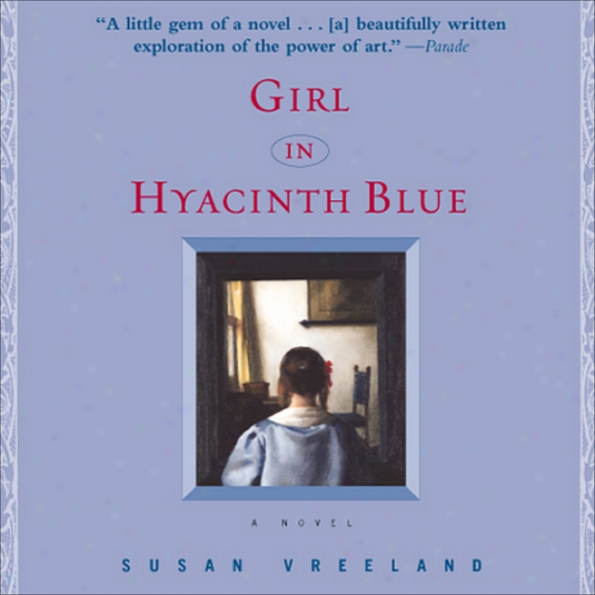 Girl In Hyacinth Blue (unabridged)