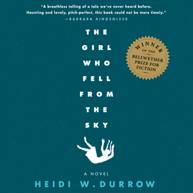 Girl Who Fell From The Sky (unabridged)