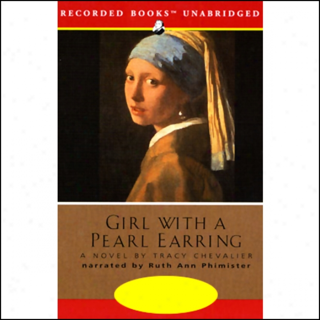Girl With A Pearl Earring (unabridged)