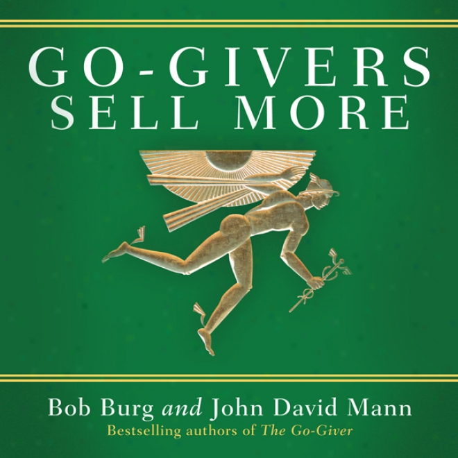 Go-givers Sell More (unabridged)
