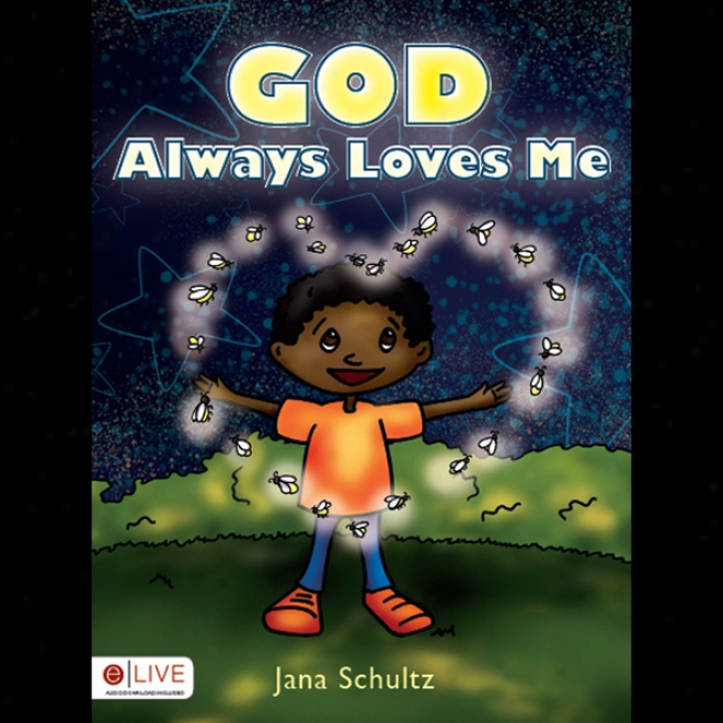 God Always Loves Me (unabridged)