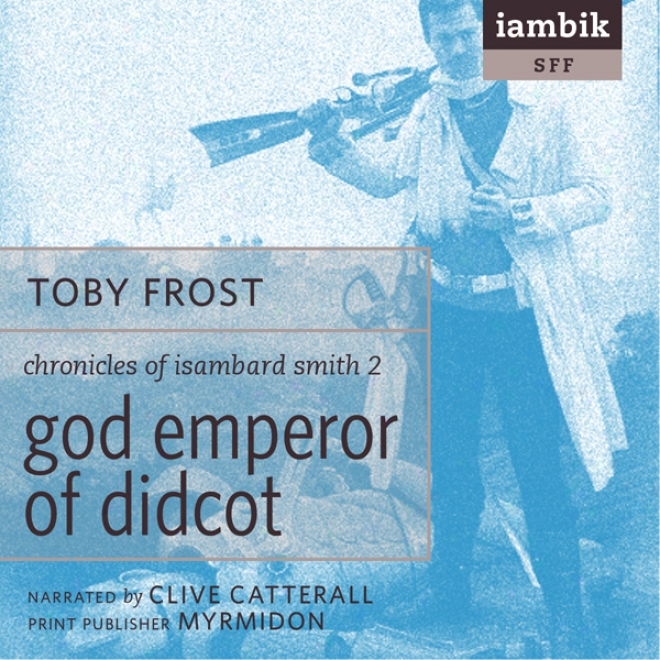 God Emperor Of Didcot (unabridged)