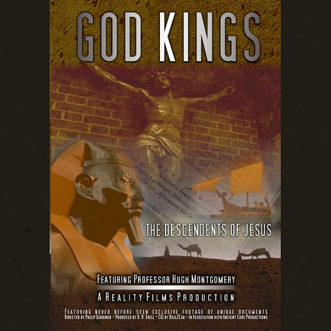 God Kings: The Descendants Of Jesus (unabridged)