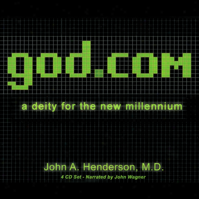 God.com: A Deiy For The New Millennium (unabridged)