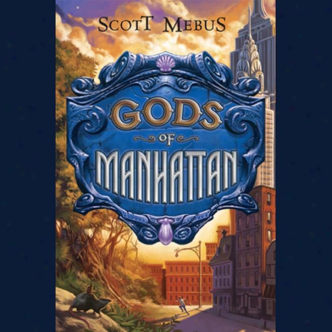 Gods Of Manhattan (unabridged)
