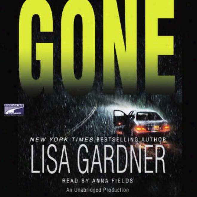 Gone (unabridged)