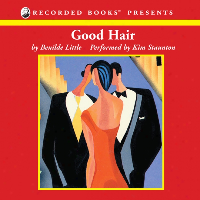 Good Hair (unabridged)