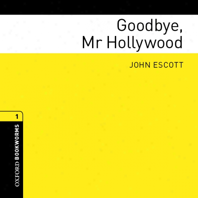 Goodbye, Mr Hollywood (unabridged)