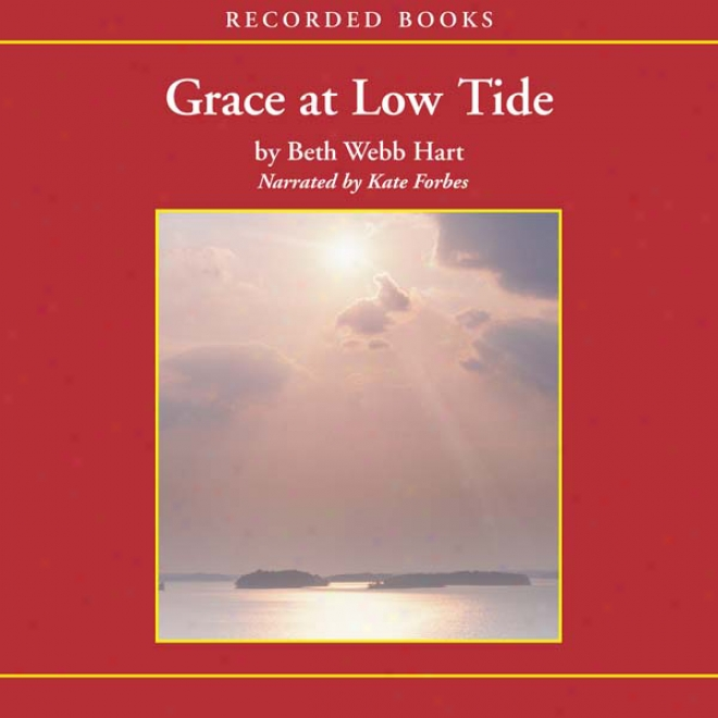 Grace At Low Tide (unabridged)