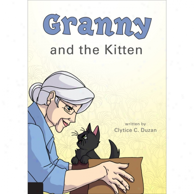 Granny And The Kitten (unabridged)