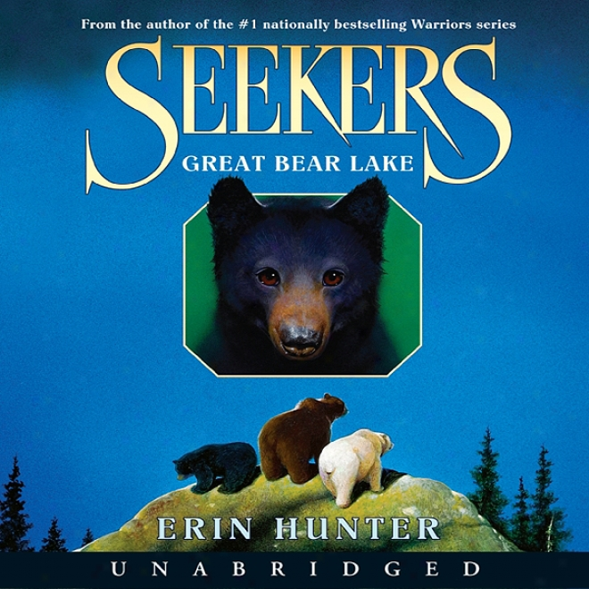 Great Bear Lake: Seekers, Book 2 (unabridged)