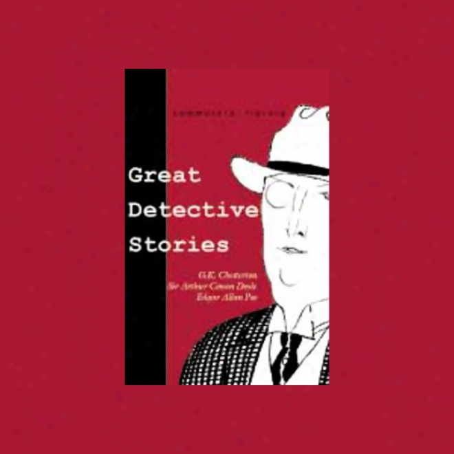 Great Detective Stories (unabridged)