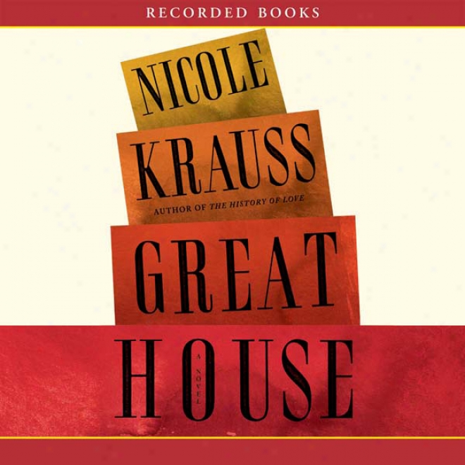 Great House: A Novel (unabridged)