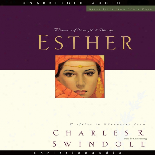 Much Lives: Esther: A Woman Of Strength And Dignity (unabridged)