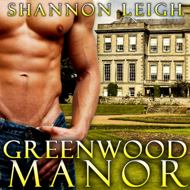 Greenwood Manor (unabridged)