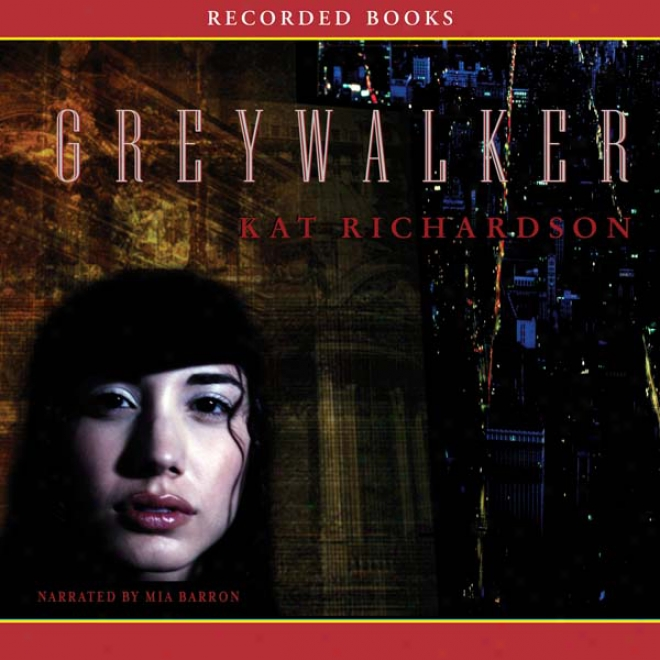 Greywalker: Greywalker, Book 1 (unabridged)