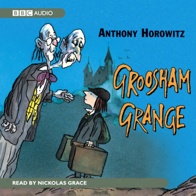 Groosham Grange (unabridged)