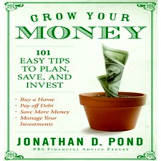 Grow Your Money (unabridged)