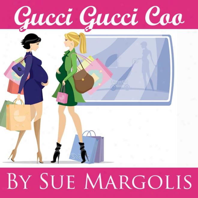 Gucci Gucci Coo (unabridged)