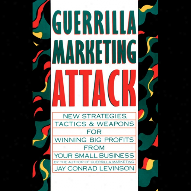 Guerriila Marketing Attack (unabridged)