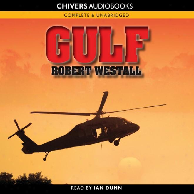 Gulf (unabridged)
